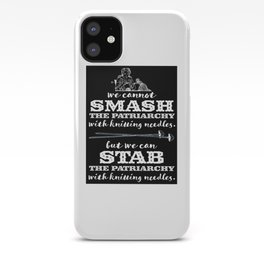 Knitters vs the Patriarchy iPhone Case
