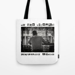 DO NOT DISTURB - Coffee Time Tote Bag