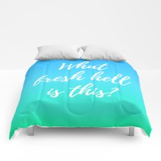 What Fresh Hell Is This? - blue-green Comforters