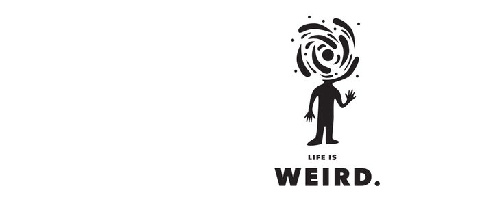 Life is Weird Coffee Mug