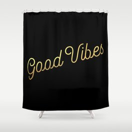 Good Vibes - Black and gold Shower Curtain