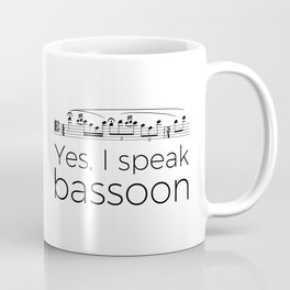 I speak bassoon Coffee Mug