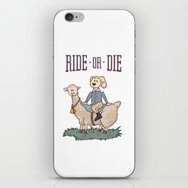 Ride or Die - Dog iPhone Skin