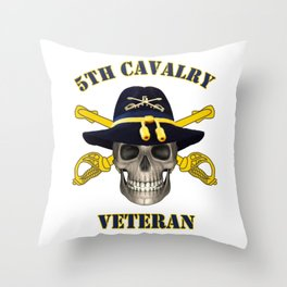 5th Cavalry - for Army Vets of Fifth Cavalry Throw Pillow
