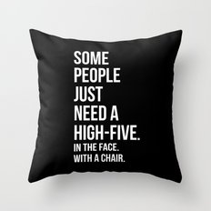 Need A High-Five Funny Quote Throw Pillow