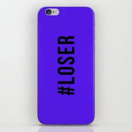 LOSER iPhone Skin