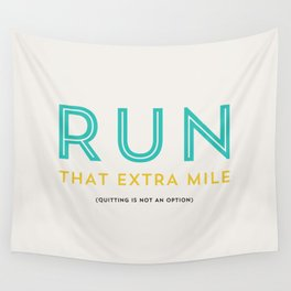 Run that extra mile Wall Tapestry