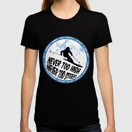 Never Too High T-shirt
