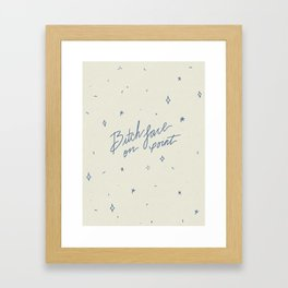 Bitch Face on Point Framed Art Print