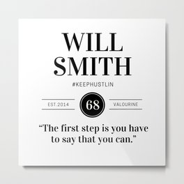 22 |  Will Smith Quotes | 190905 Metal Print