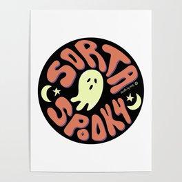 Sorta Spooky © Poster