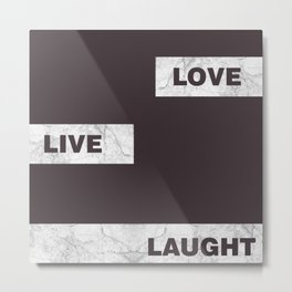 Love live laught Metal Print