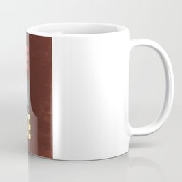 I LOVE YOU YOU ARE PERFECT NOW CHANGE Coffee Mug