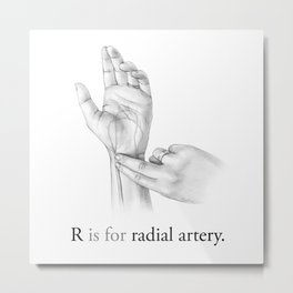 R is for radial artery Metal Print