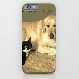 We know how to get along. Give it a try iPhone Case