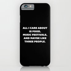 Care About Food Funny Quote Slim Case iPhone 6s