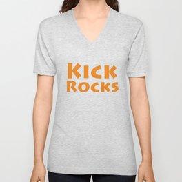 Kick rocks Unisex V-Neck