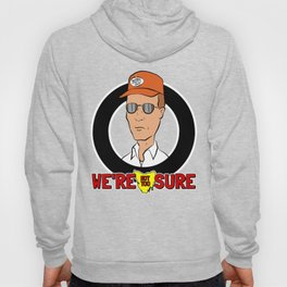 Bennylava - We're not too sure about Dale. Hoody