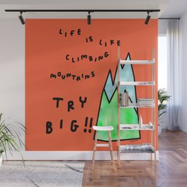 Mountain Nature Illustration - life motivation typography Wall Mural