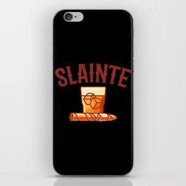 CIGAR AND WHISKY SLAINTE Cigar Aficionado Gift Cigar Smoker iPhone Skin