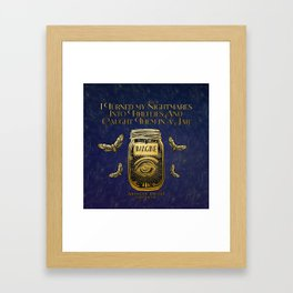 I turned my nightmares into fireflies Framed Art Print