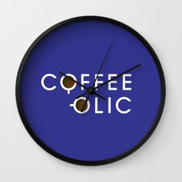 Coffeeolic Wall Clock