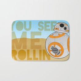 They See Me Rollin' - BB8 Bath Mat