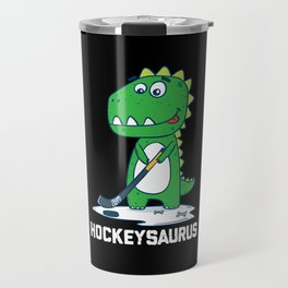 Hockeysaurus Hockey Cute Funny Kids Dinosaur Gift Travel Mug