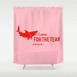 FOR THE TEAM - Matsuoka Rin Shower Curtain