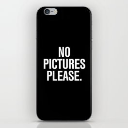 No Pictures Please. iPhone Skin