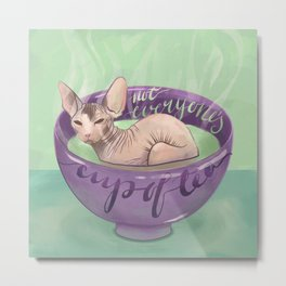 Not Everyone's Cup Of Tea - Sphynx Cat - Part 4 Metal Print
