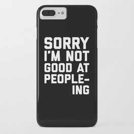 Not Good At People-ing Funny Quote iPhone Case