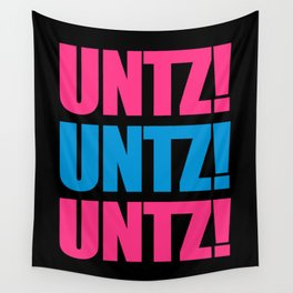 Untz Rave Quote Wall Tapestry