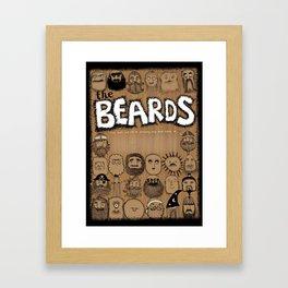 The Beards ~ Beards poster Framed Art Print