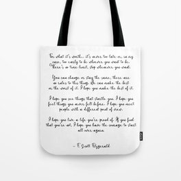 F. Scott Fitzgerald Quote, For what its worth... Tote Bag