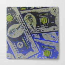 This Money Flow  Metal Print