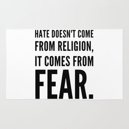 Hate doesn't come from religion Rug