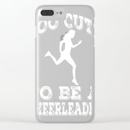 Too-Cute-To-Be-A-Cheerleader-Runner Clear iPhone Case