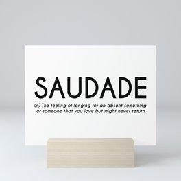 Saudade - Portuguese Word Definition Mini Art Print