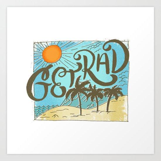 get rad Art Print