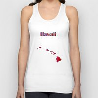 hawaii Tank Tops featuring Hawaii Map by Roger Wedegis