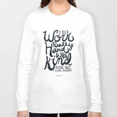 Work Really Hard Long Sleeve T-shirt