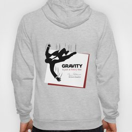 "Quote: ""Just a theory..."" Hoody"
