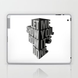 how it's done Laptop & iPad Skin