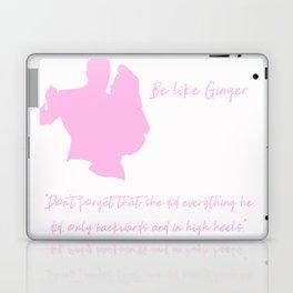 Be Like Ginger Typography - Pink Laptop & iPad Skin