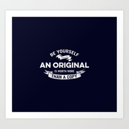 Always Be Yourself Art Print