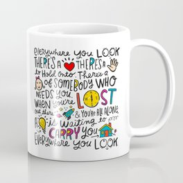 Everywhere You Look Coffee Mug