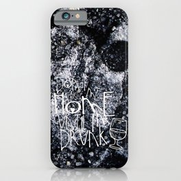 Drunk iPhone Case