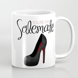 You're My Solemate Coffee Mug