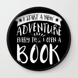I Start a New Adventure Every Time I Open a Book! - Inverted Wall Clock